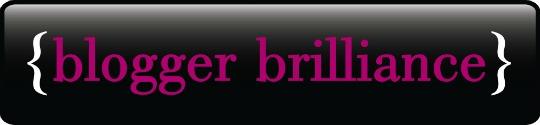 blogger brilliance