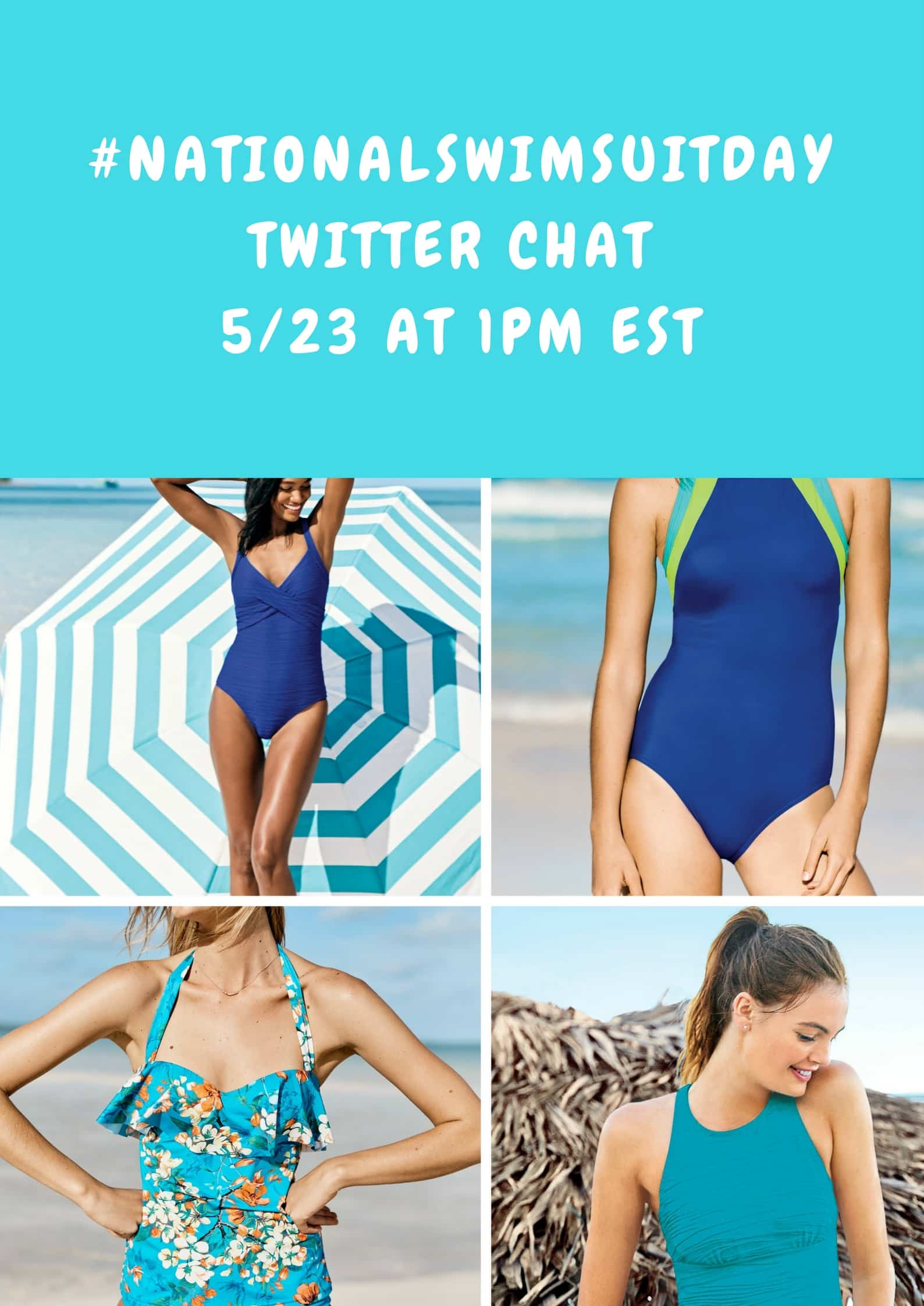 #NationalSwimSuitDayTWitter Chat 5%2F23 at 1pm EST