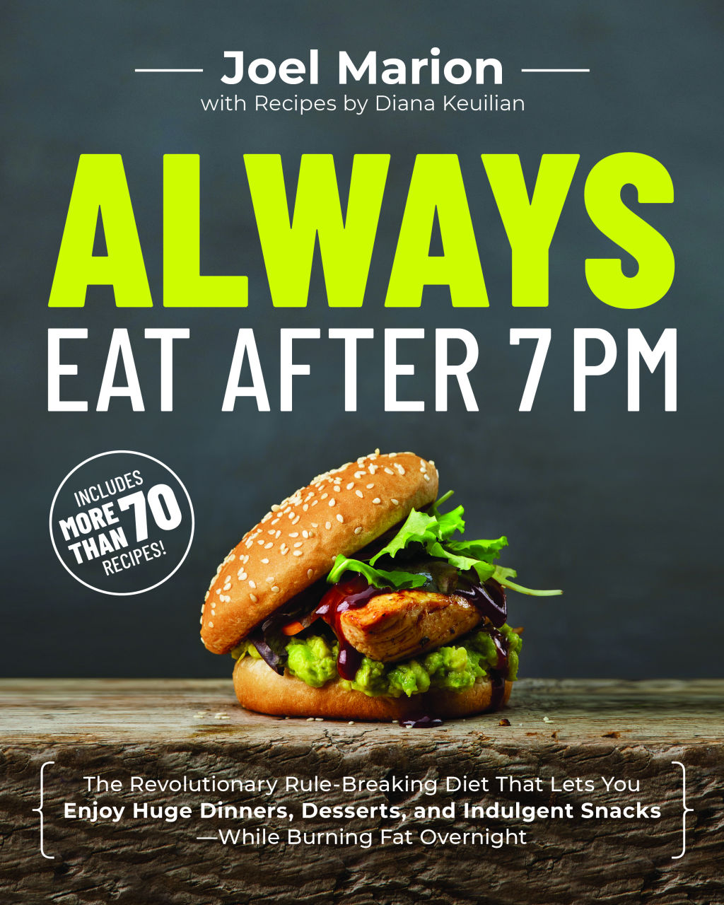 Always Eat After 7 PM book cover with chicken sandwich on wood counter